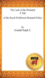 the luck of the mounted a tale of the royal northwest mounted police_cover