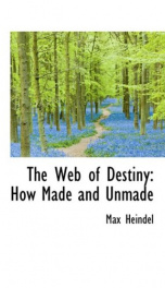 the web of destiny how made and unmade_cover