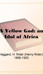 A Yellow God: an Idol of Africa_cover