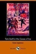 Tom Swift in the Caves of Ice, or, the Wreck of the Airship_cover