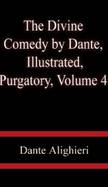 The Divine Comedy by Dante, Illustrated, Purgatory, Volume 4_cover