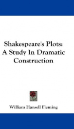shakespeares plots a study in dramatic construction_cover