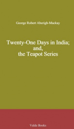 Twenty-One Days in India; and, the Teapot Series_cover