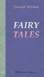 fairy tales now first collected to which are prefixed two dissertations 1 on_cover