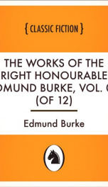 The Works of the Right Honourable Edmund Burke, Vol. 04 (of 12)_cover