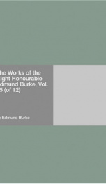 The Works of the Right Honourable Edmund Burke, Vol. 05 (of 12)_cover