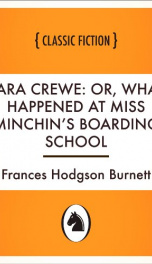 Sara Crewe: or, What happened at Miss Minchin's boarding school_cover