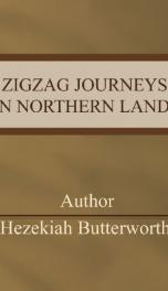 Zigzag Journeys in Northern Lands;_cover
