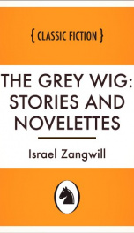 The Grey Wig: Stories and Novelettes_cover