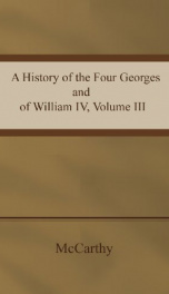 A History of the Four Georges and of William IV, Volume III (of 4)_cover