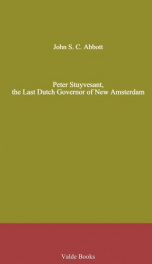 Peter Stuyvesant, the Last Dutch Governor of New Amsterdam_cover
