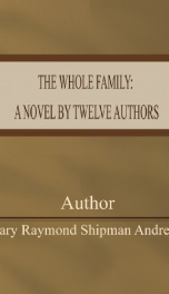 The Whole Family: a Novel by Twelve Authors_cover