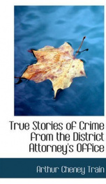 True Stories of Crime From the District Attorney's Office_cover
