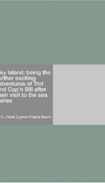 Sky Island: being the further exciting adventures of Trot and Cap'n Bill after their visit to the sea fairies_cover