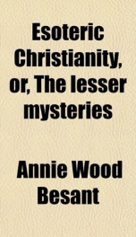 Esoteric Christianity, or The Lesser Mysteries_cover