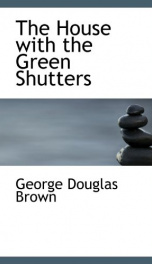 The House with the Green Shutters_cover