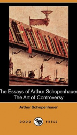 The Essays of Arthur Schopenhauer; the Art of Controversy_cover