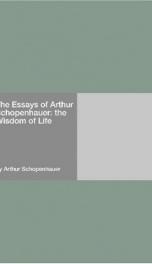 The Essays of Arthur Schopenhauer: the Wisdom of Life_cover