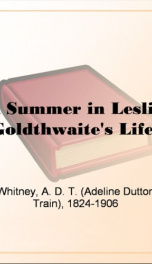 A Summer in Leslie Goldthwaite's Life._cover