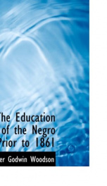The Education of the Negro Prior to 1861_cover