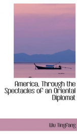 America, through the spectacles of an Oriental diplomat_cover