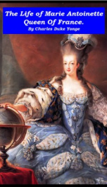 The Life of Marie Antoinette, Queen of France_cover