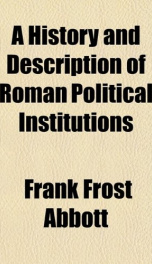 a history and description of roman political institutions_cover
