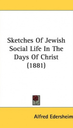 sketches of jewish social life in the days of christ_cover