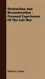 destruction and reconstruction personal experiences of the late war_cover
