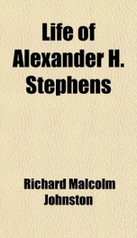 life of alexander h stephens_cover