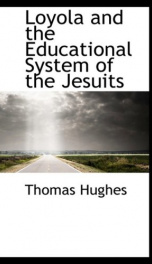 loyola and the educational system of the jesuits_cover