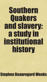 southern quakers and slavery a study in institutional history_cover