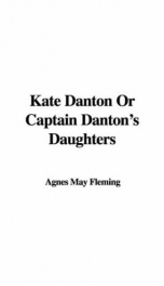 Kate Danton, or, Captain Danton's Daughters_cover
