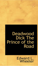 Deadwood Dick, The Prince of the Road_cover