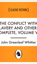 The Conflict with Slavery and Others, Complete, Volume VII,_cover