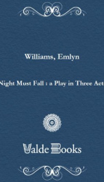 Night Must Fall : a Play in Three Acts_cover