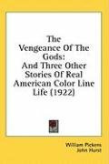 the vengeance of the gods and three other stories of real american color line_cover