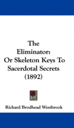 the eliminator or skeleton keys to sacerdotal secrets_cover