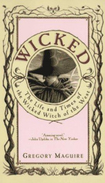 Wicked: The Life and Times of the Wicked Witch of _cover