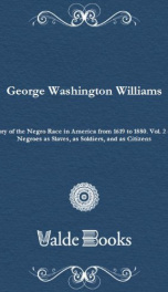 History of the Negro Race in America from 1619 to 1880. Vol. 2 (of 2)_cover