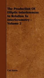 the production of elliptic interferences in relation to interferometry volume 2_cover