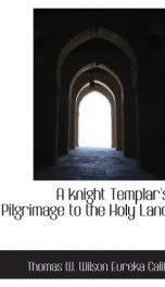a knight templars pilgrimage to the holy land_cover