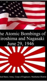 The Atomic Bombings of Hiroshima and Nagasaki_cover