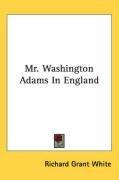 mr washington adams in england_cover