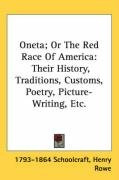 oneta or the red race of america their history traditions customs poetry_cover
