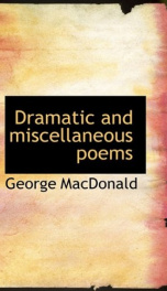 dramatic and miscellaneous poems_cover