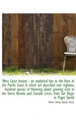 west coast botany an analytical key to the flora of the pacific coast in which_cover