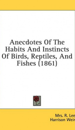 anecdotes of the habits and instincts of birds reptiles and fishes_cover
