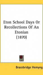 eton school days or recollections of an etonian_cover