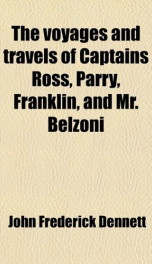 the voyages and travels of captains ross parry franklin and mr belzoni for_cover